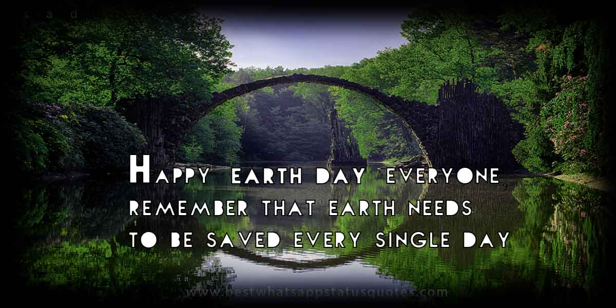 Latest Whatsapp Earth Day Quotes and Wishesfor Facebook: