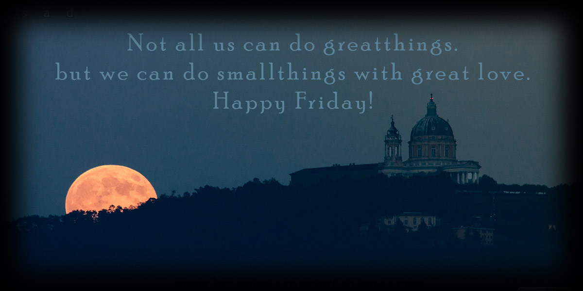 Happy Friday Quotes Wishes