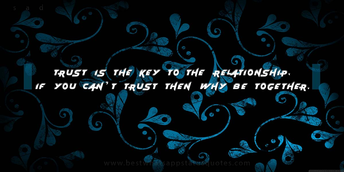 Cool Trust Status and Quotes in English: