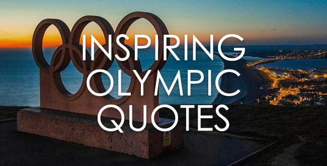 Famous Olympic Quotes