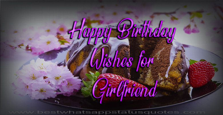 Photo of Happy Birthday Wishes for Girlfriend